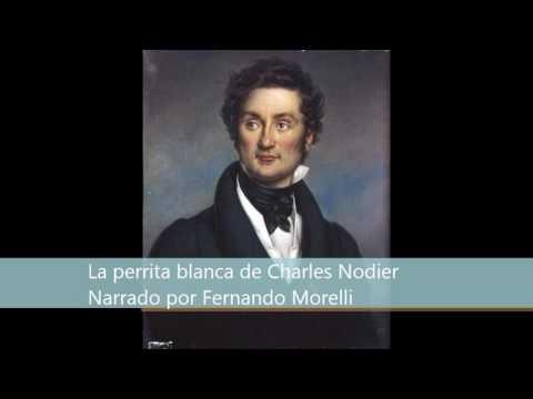 La perrita blanca de Charles Nodier (audiocuento)