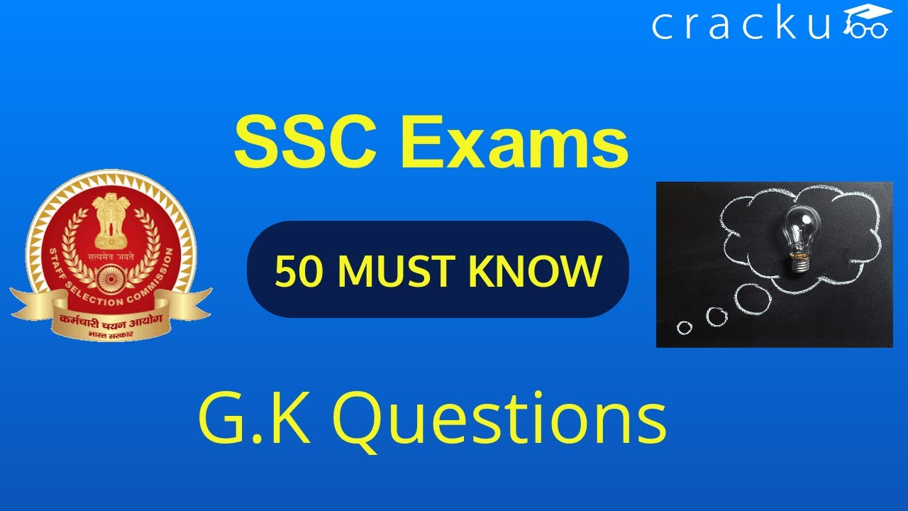 Top 50 General knowledge Questions for SSC Exams (CGL,CHSL)