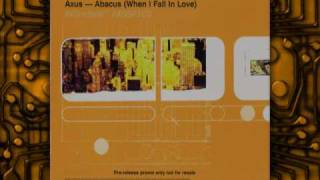 Download Axus - Abacus  (When I Fall In Love) MP3 song and Music Video