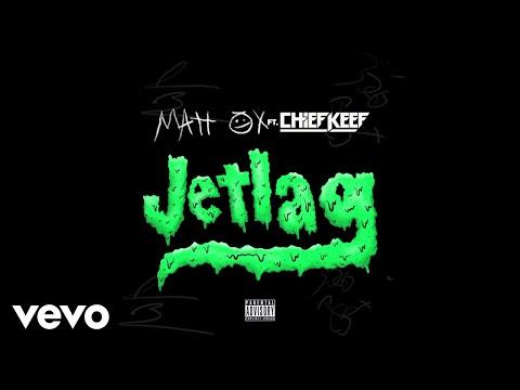 Matt Ox - Jetlag (Audio) ft. Chief Keef Mp3