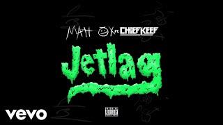 Matt Ox - Jetlag (Audio) ft. Chief Keef