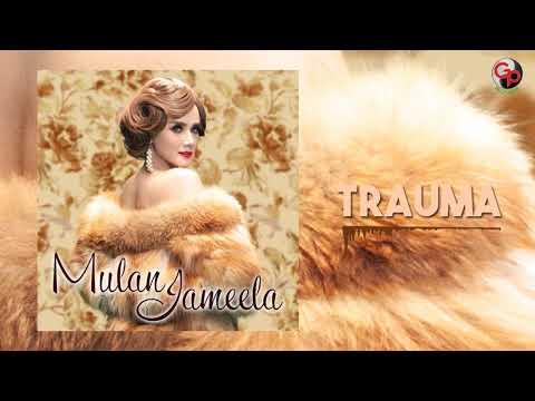 MULAN JAMEELA - TRAUMA (Audio)