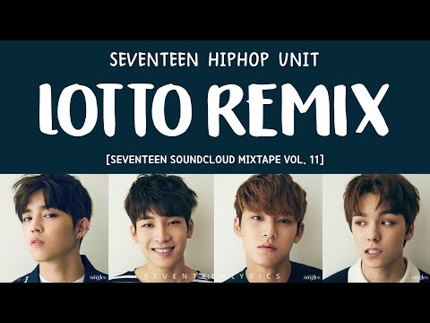 [ENG/HAN/ROM] SEVENTEEN HIP HOP TEAM- LOTTO REMIX