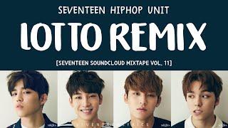 [ENG/HAN/ROM] SEVENTEEN HIP HOP TEAM- LOTTO REMIX mp3