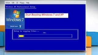 How to dual boot Windows XP and Windows 7 operating systems
