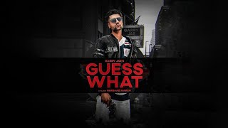 Guess What | Garry Jas Ft Yung Delic | MXRCI | New Punjabi Song 2020 | Latest Punjabi Songs 2020