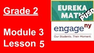 Eureka Math Grade 2 Module 3 Lesson 5