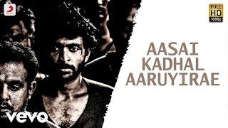 Wagah - Aasai Kadhal Aaruyirae Tamil Video | Vikram Prabhu, Ranya | D. Imman
