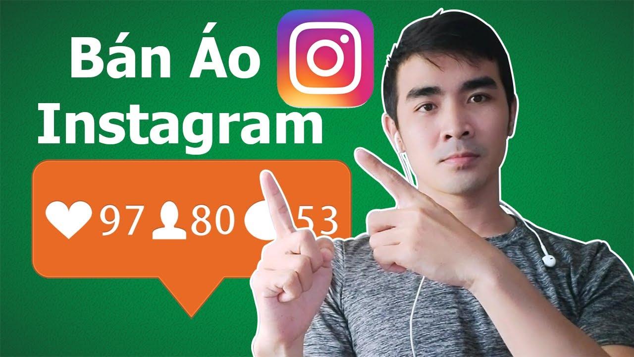 VU2DAY – Cách Bán Áo Thun Trên Instagram Và Mua Tài Khoản Instagram Trên Fameswap