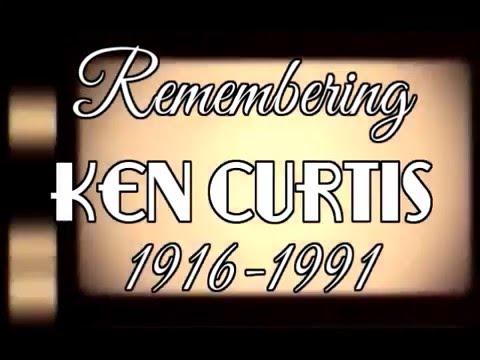 Remembering Ken Curtis 1916-1991