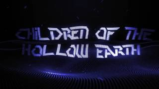 | Chill House | Children Of The Hollow Earth - Leaving For The Sky |