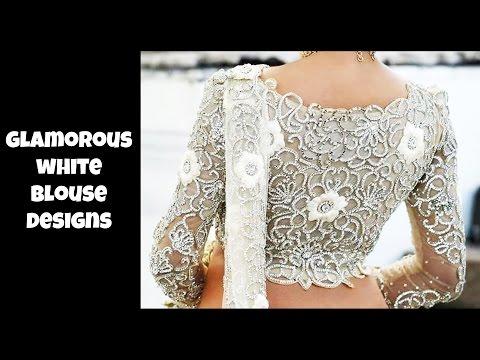 Glamorous White Blouse Designs