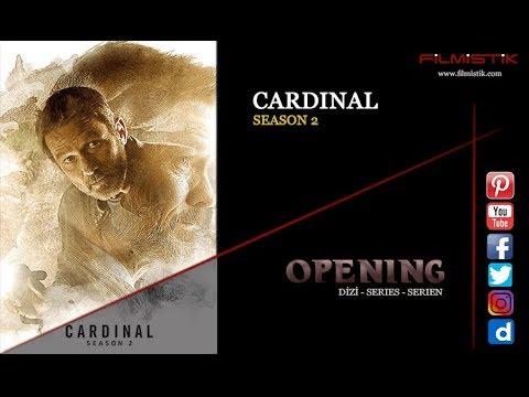 Cardinal - Season 2 / Opening Theme