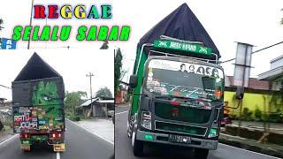 Download Reggae SELALU SABAR versi Truk