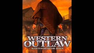 Western Outlaw Wanted Dead or Alive