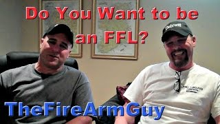 Wanna Be an FFL?  Here is the Process - TheFireArmGuy