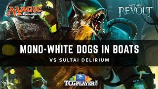 [MTG] Mono-White Dogs in Boats VS Sultai Delirium | Aether Revolt Standard