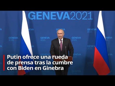 🔴 Rueda de prensa de Vladímir Putin tras la cumbre con Joe Biden en Ginebra