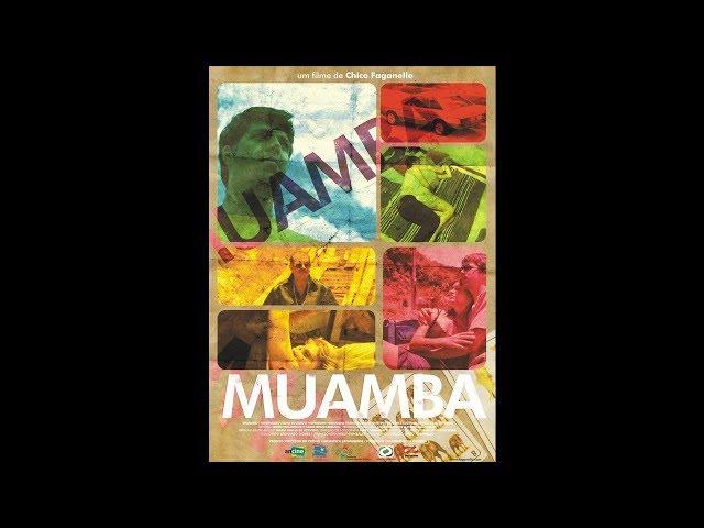 MUAMBA Filme Brasileiro Completo.