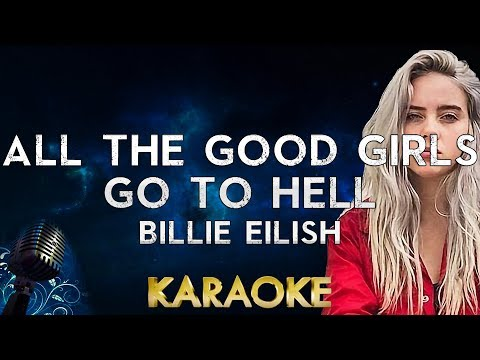 Billie Eilish – all the good girls go to hell (Karaoke Instrumental)