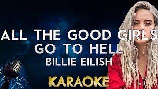 Billie Eilish - all the good girls go to hell (Karaoke Instrumental)