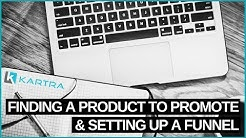 HOW TO FIND A PRODUCT TO PROMOTE IN KARTRA AND SET UP A FUNNEL