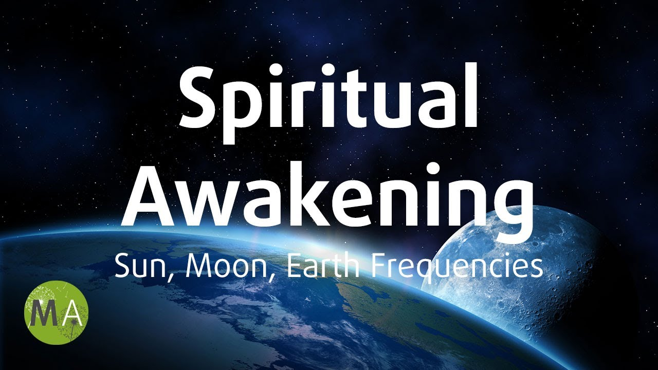 Spiritual Awakening, Sun, Moon & Earth Frequencies - Isochronic Tones and  Binaural Beats