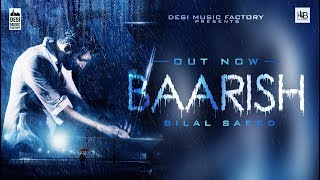 Baarish (Full Video Song) – Bilal Saeed