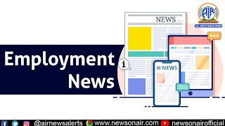 Employment News : 07 March