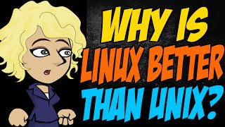 Why is Linux Better than Unix?