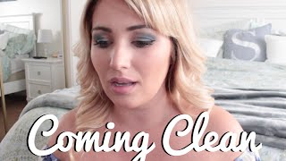 Coming Clean | Why I'm Leaving...