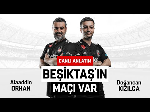 Beşiktaş'ın Maçı Var