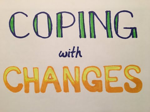 Coping with Change