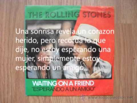 Waiting on a friend (Esperando a un amigo) - the rolling stones - Traducida