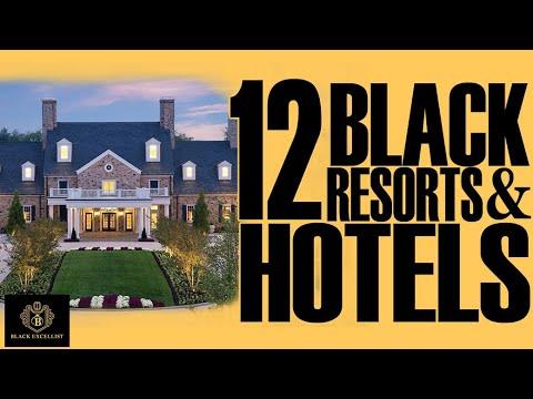 Black Excellist:  12 Black Owned Resorts & Hotels