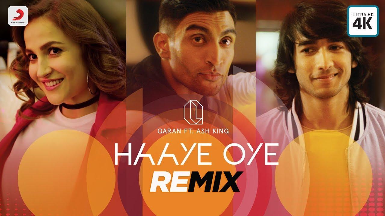Download Haaye Oye - Official Remix Video | QARAN ft. Ash King | Elli AvrRam | Shantanu Maheshwari