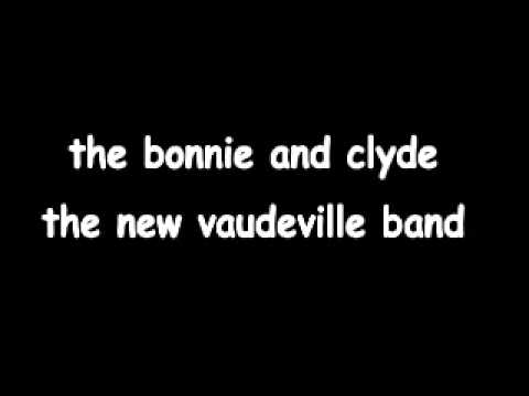 the bonnie and clyde - new vaudeville band