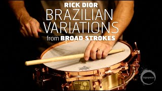 "Brazilian Variations (from ""Broad Strokes"" by Rick Dior)"