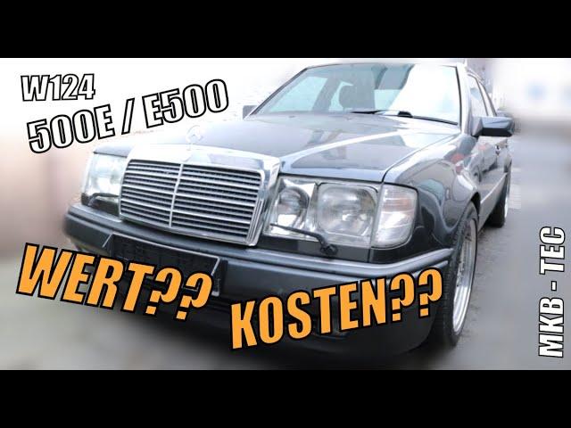 Sind die Autos wirklich ihr Geld wert? | W124 500 E / E500 || MKB TEC