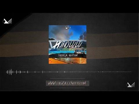 Honolulu [Tropical Rhythm] [BUY THIS BEAT]