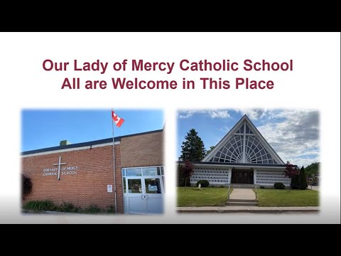 Our Lady of Mercy Catholic School   All Are Welcome in This Place