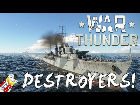War Thunder: Naval Forces - Destroyers!