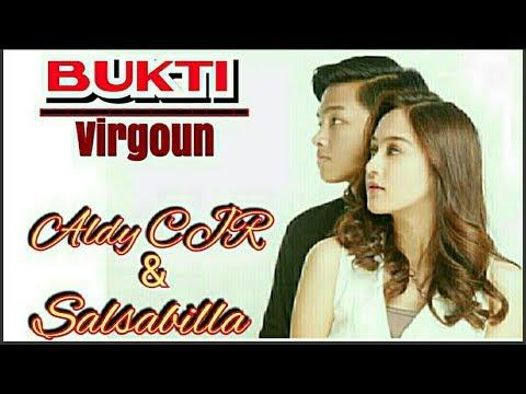 BUKTI (virgoun) salsabilla feat aldy cjr Mp3