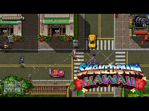 Shakedown: Hawaii | Gameplay Overview Trailer [Nintendo Switch, PS4, PSVITA, 3DS, Steam]