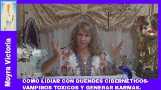 COMO LIDIAR CON DUENDES CIBERNETICOS- VAMPIROS TOXICOS Y GENERAR KARMAS.