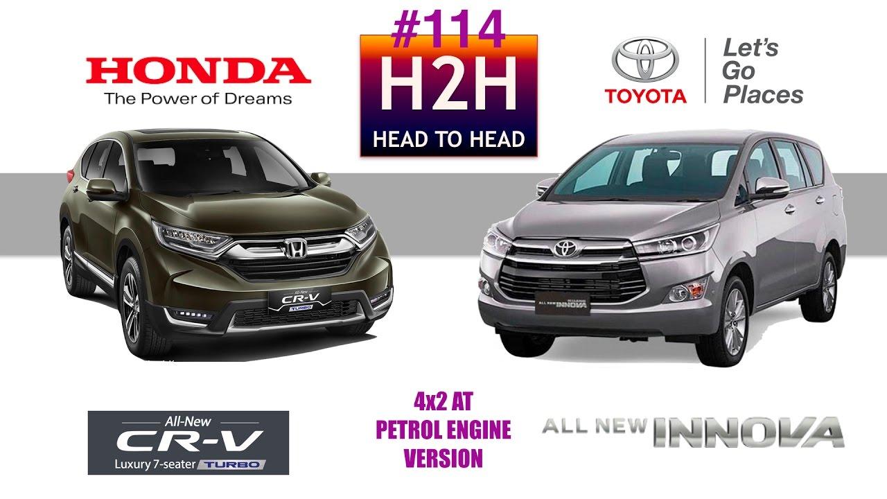 Honda Hrv Vs Crv >> H2H #114 Toyota INNOVA vs Honda CR-V TURBO - YouTube