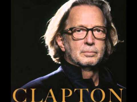 When your down and out Eric Clapton with lyrics