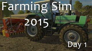 Day 1  Part 1 - The Big Sell Off - Farming Simulator 15 Walkthrough