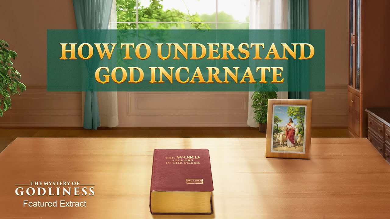 """Gospel Movie Extract 2 From """"The Mystery of Godliness: The Sequel"""": How to Understand God Incarnate"""