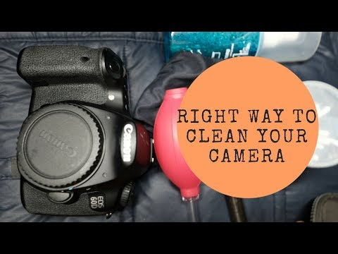 How To Clean Your Camera (Exterior); The Right Way